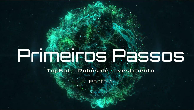 TopBot - Primeiros Passos - Parte 1