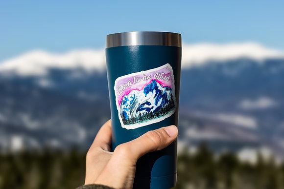 """""""Born to be Wild"""" Mountain Sticker"""