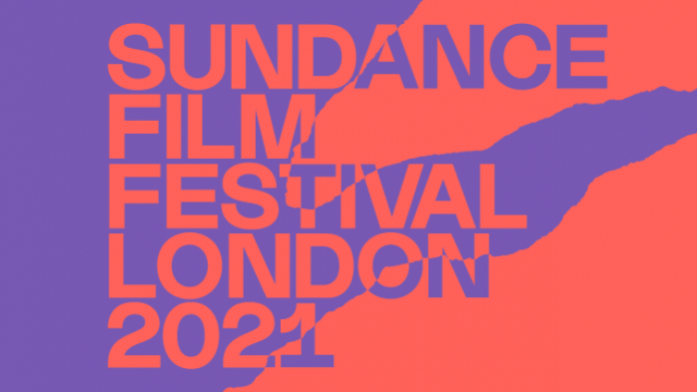 Sundance 2021: Everything to Know From This Year's London Festival
