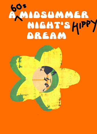 A (60s) Midsummer Night's (Hippy) Dream
