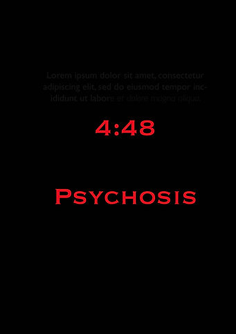4:48 Psychosis