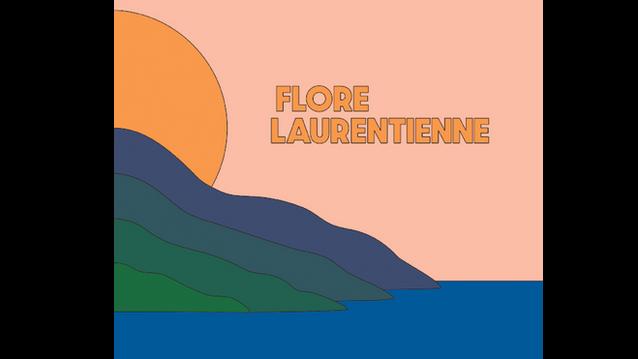 Flore Laurentienne - Volume 1