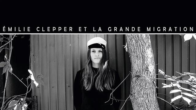 Émilie Clepper et la grande migration