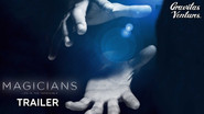 Associate Producer: Magicians Life in the Impossible