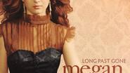 Production Manager: Megan Mullins - Long Past Gone