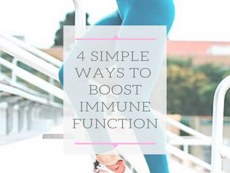 4 Simple Ways To Boost Immune Function