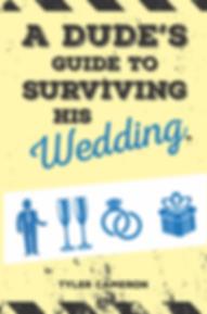 A Dude's Gude to Surviving His Wedding, Book