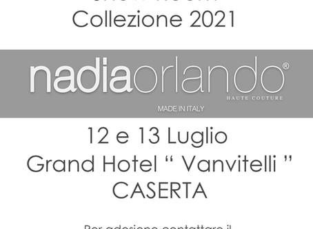 Show Room - Collezione 2021 - 12 e 13 Luglio - Hotel Vanvitelli Caserta