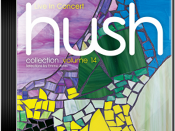 Hush volume 14 - Live in Concert