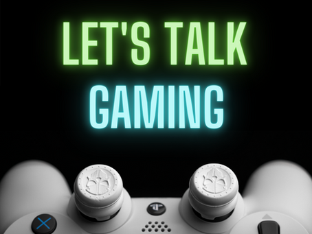Let's Talk Gaming