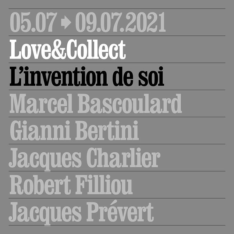 Love&Collect: L'invention de soi