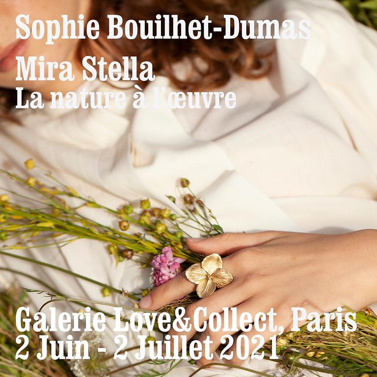 Love&Collect: Sophie Bouilhet-Dumas - Mira Stella, La nature à l'œuvre