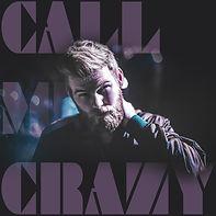 Call Me Crazy - Cover Artwork.jpg