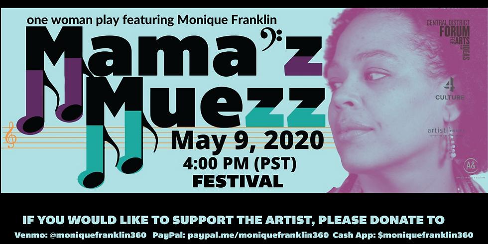 Mama'z Muezz : The Festival