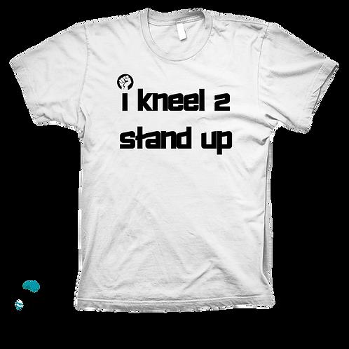 I Kneel 2 Stand