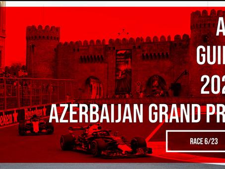 Your A-Z Guide to the 2021 Azerbaijan Grand Prix