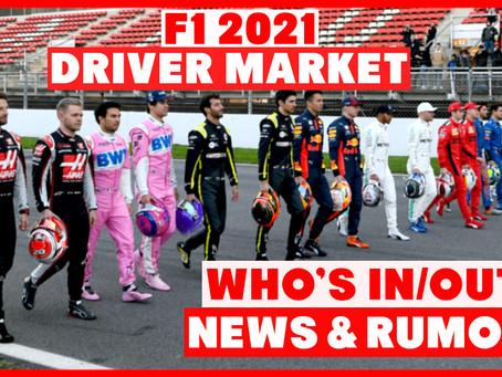 F1 2021 Driver Market - Who's in and Who's Out?