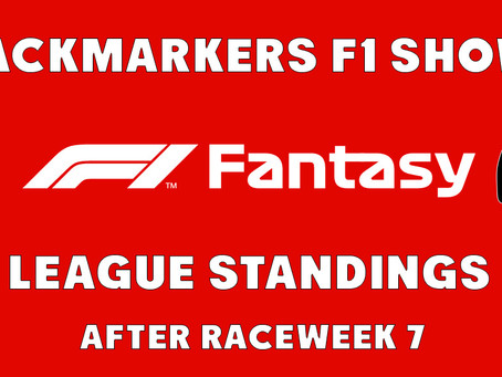 F1 Fantasy Standings After Raceweek 7