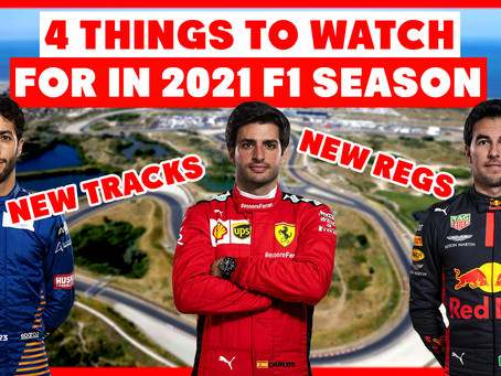 4 Things to Watch Out For in the 2021 F1 Season