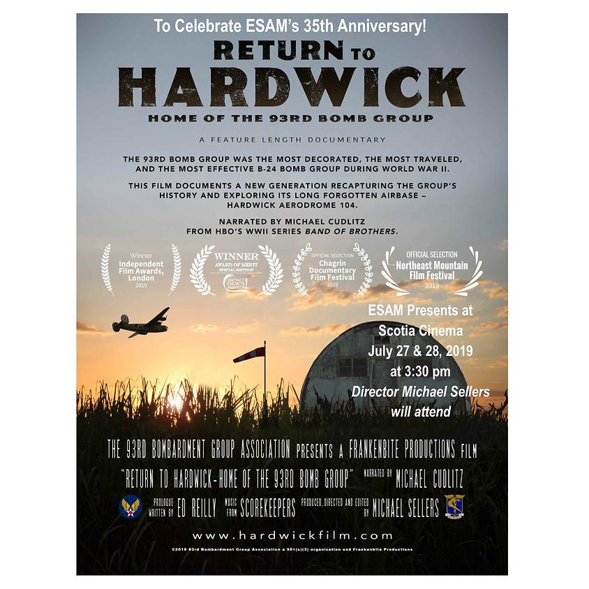 Special Screening of Return To Hardwick