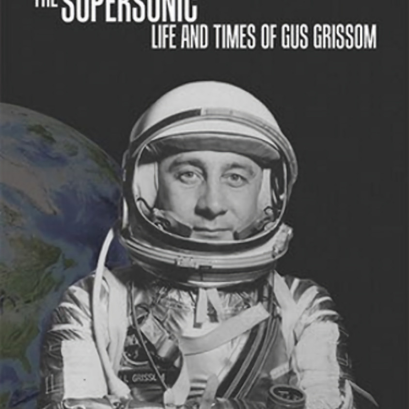 """Fly-In Breakfast with George Leopold: """"Gus Grissom & What's Wrong with The Right Stuff"""""""