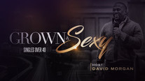 Grown & Sexy (Single Over 40)