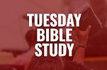 tuesday bible study.jpeg