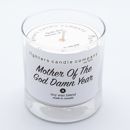 Mother of the God Damn Year - Coconut Scent