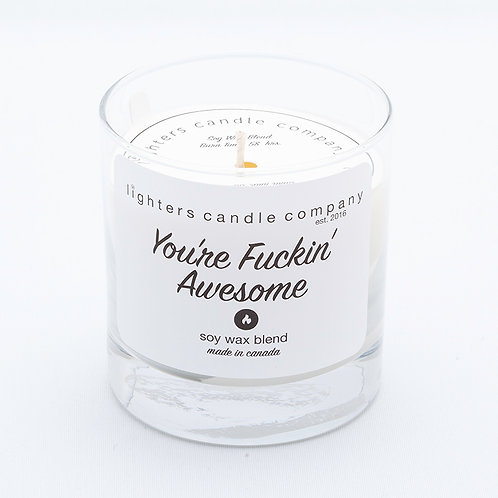 You're Fuckin' Awesome - Fireside scent