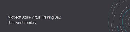 MICROSOFT AZURE VIRTUAL TRAINING DAY: DATA FUNDAMENTALS