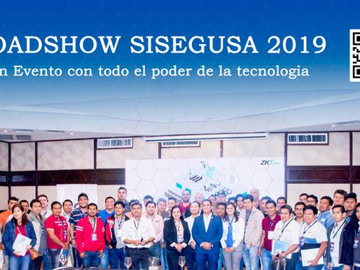 ROADSHOW SISEGUSA 2019 UN EVENTO CON TODO EL PODER DE LA TECNOLOGÍA