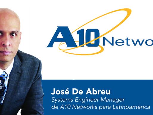 A10 NETWORKS REFUERZA SU POSICIONAMIENTO EN LATAM E INCORPORA A JOSÉ DE ABREU