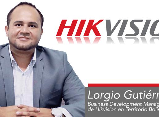 LORGIO GUTIÉRREZ, NUEVO BUSINESS DEVELOPMENT MANAGER DE HIKVISION EN TERRITORIO BOLIVIANO