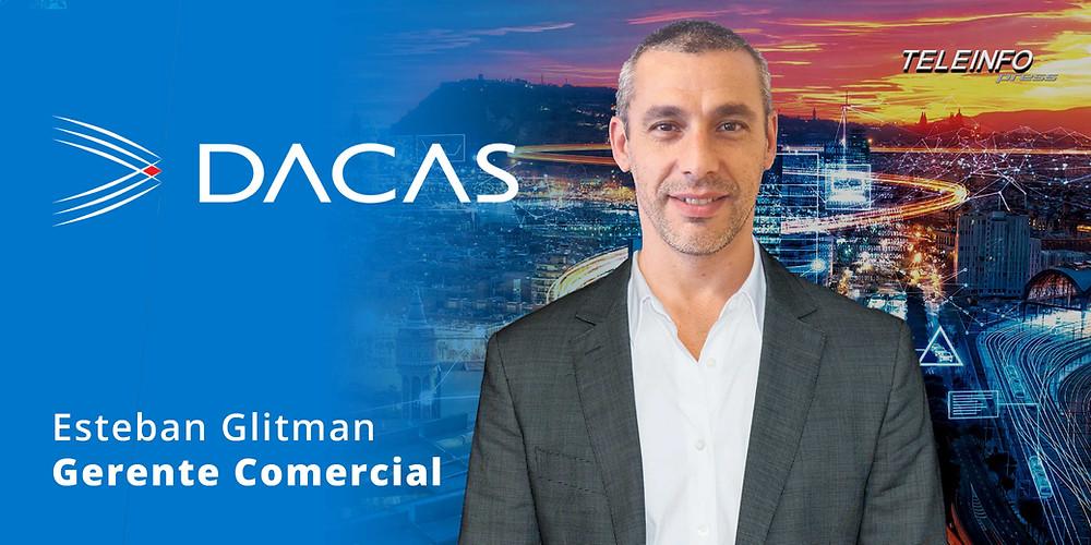 Esteban Glitman, Gerente Comercial de DACAS