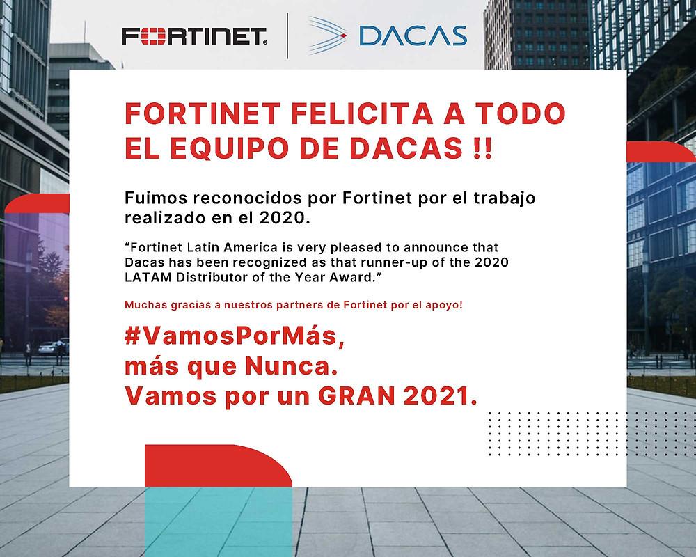 """""""Fortinet reconoció a DACAS por el excelente trabajo realizado en 2020"""""""