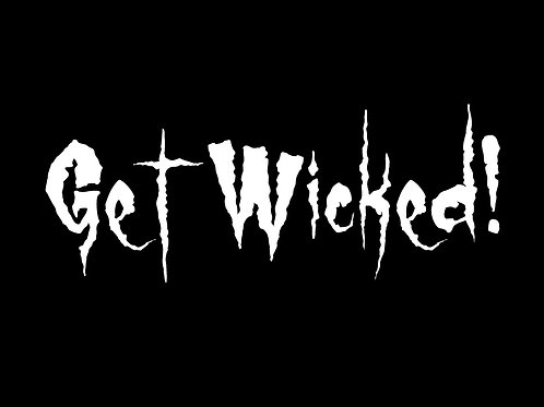 T-Shirt - Get Wicked!