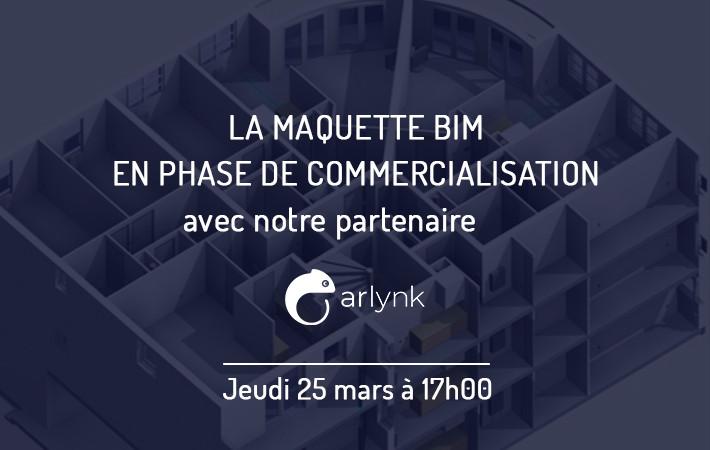 webinar-proptech-maquette-BIM-commercialisation-arlnyk