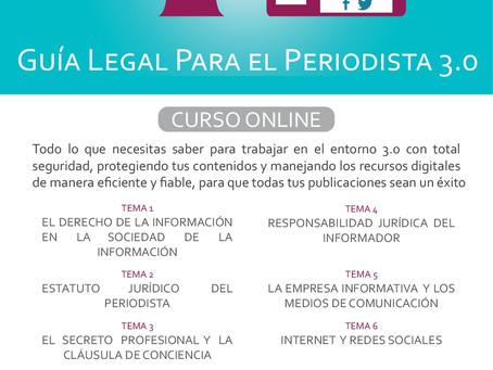 Guía legal para el periodista 3.0: Comienzan las preinscripciones