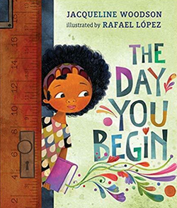 The Day You Begin Book by Jacqueline Woodson