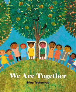 We Are Together Book by Britta Teckentrup