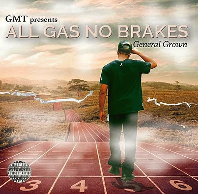 General Grown - No Brakes