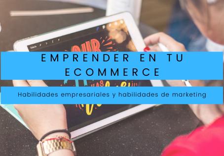 Conocimientos básicos para emprender en el mundo del eCommerce