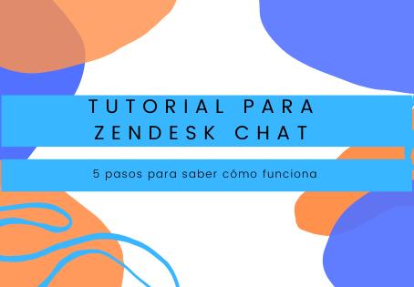5 pasos para saber cómo funciona Zendesk Chat 🤔