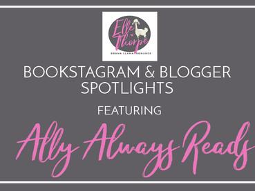 Bookstagrammer Spotlight! Ally Always Reads!