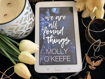 We are all found things by Molly O'Keefe| Book Review