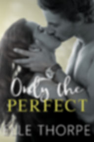 ONLY THE PERFECT-FINAL-E-BOOK.jpg