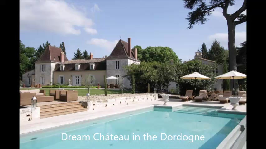 Dream Château in the Dordogne - Video