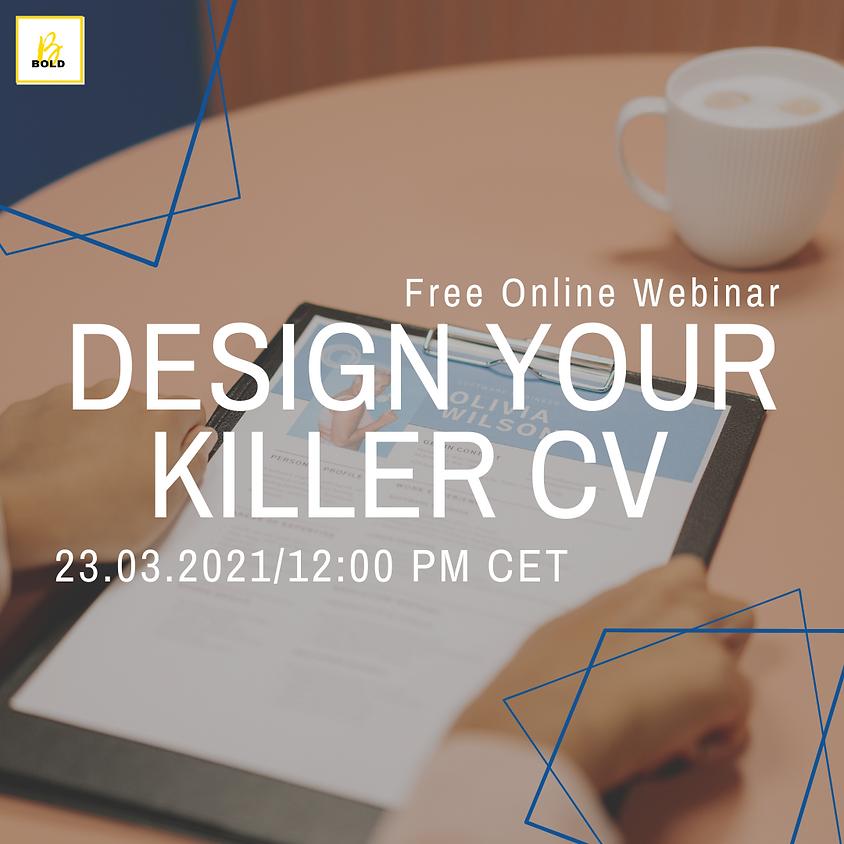 Design Your Killer CV