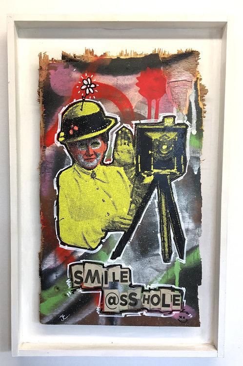 'Smile Asshole'  Unique collage on wood