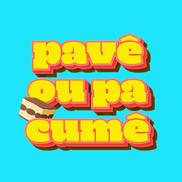 Pavê ou Pa Cumê - Logo Podcast